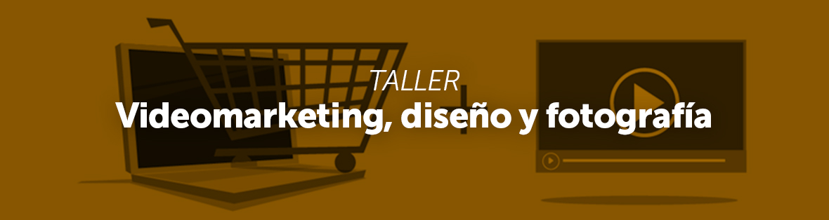 Talleres de Marketing Digital y Ecommerce